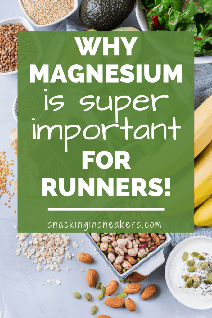 nuts, seeds, bananas, avocado, and spinach on a table, with a text overlay that says why magnesium is important for runners