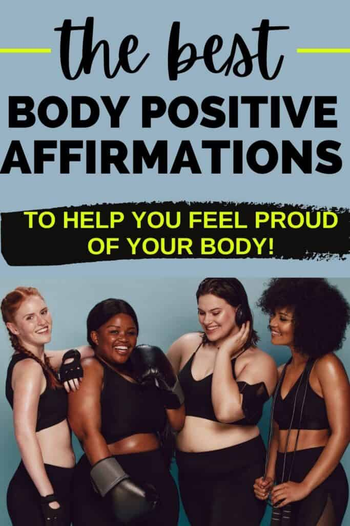 a group of diverse women with a text overlay that says the best body positive affirmations