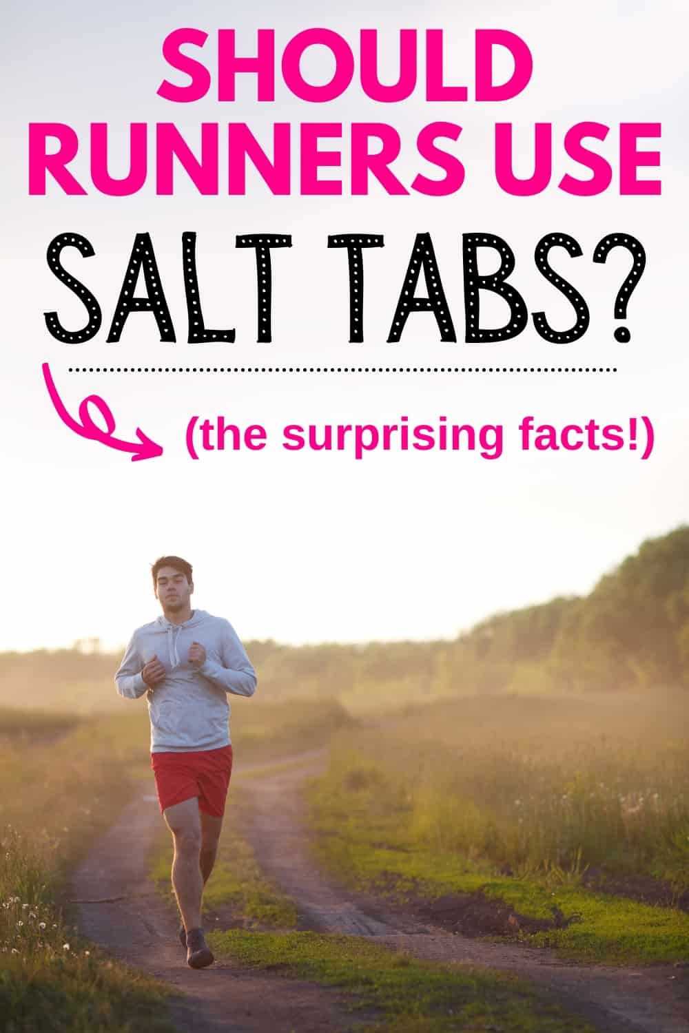 a man running outside on a sunny day through a grass path with a text overlay that says should runners use salt tabs